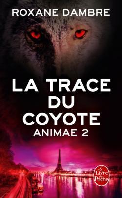 DAMBRE Roxane - ANIMAE - Tome 2 : La trace du coyote 97822514