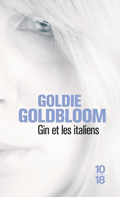 GOLDBLOOM Goldie : Gin et les Italiens 97822612