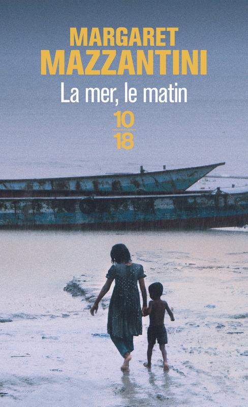 Mazzantini Margaret : La mer, le matin 97822616
