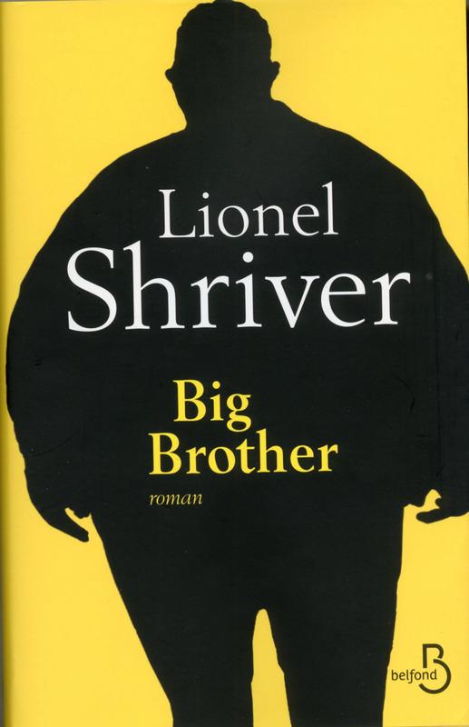 SHRIVER Lionel : Big Brother 97827114