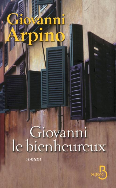ARPINO Giovanni :  Giovanni le bienheureux 97827115