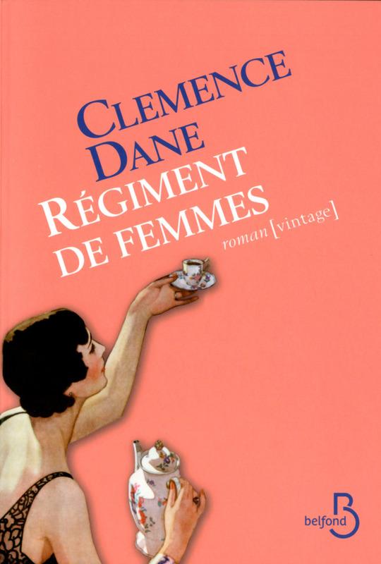 DANE Clemence :  Régiment de femmes  97827120