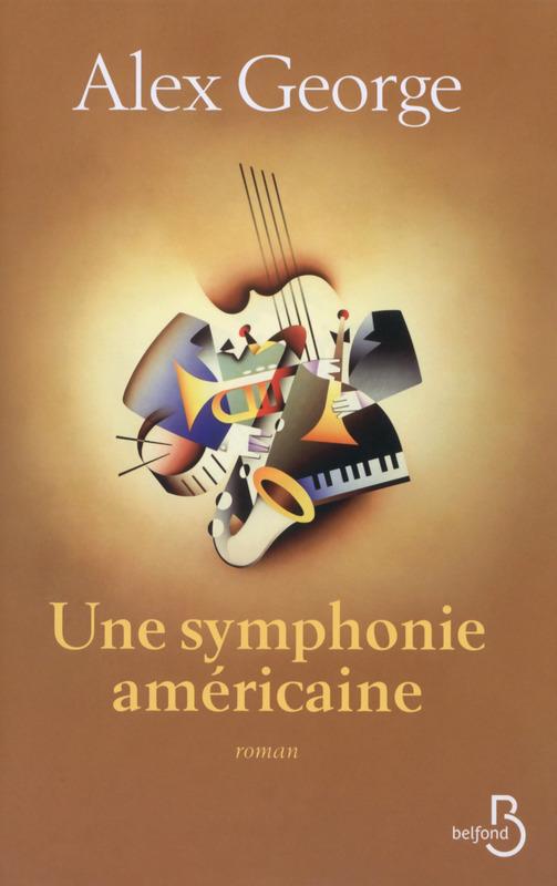 GEORGE Alex :  Une symphonie américaine  97827121