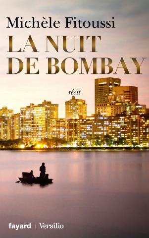 FITOUSSI Michèle : La nuit à Bombay Bombay10