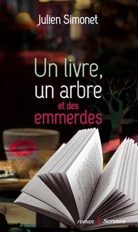 SIMONET Julien : Un livre, un arbre et des emmerdes C_un-l10