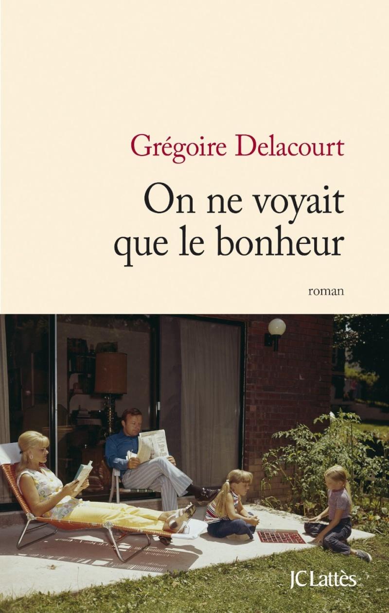 DELACOURT Grégoire : On ne voyait que le bonheur Les-fr10