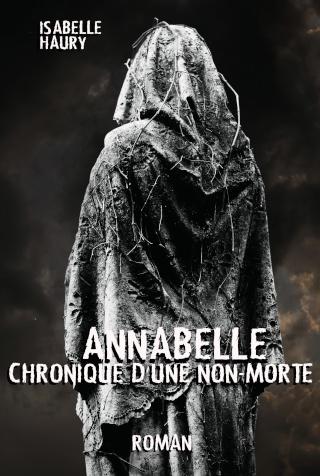 ANNABELLE CHRONIQUE D'UNE NON-MORTE de Isabelle Haury Couver10