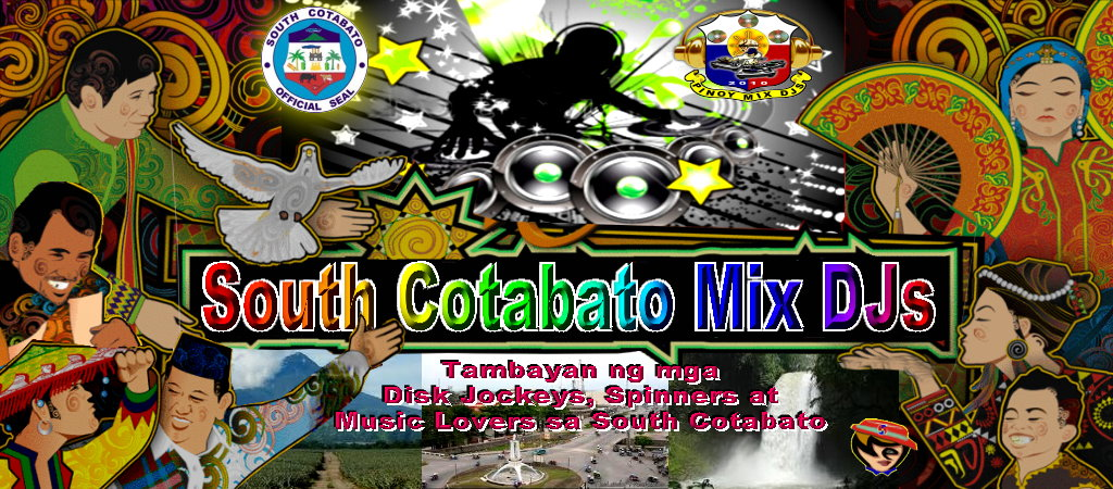 SOUTH COTABATO MIX DJ'S