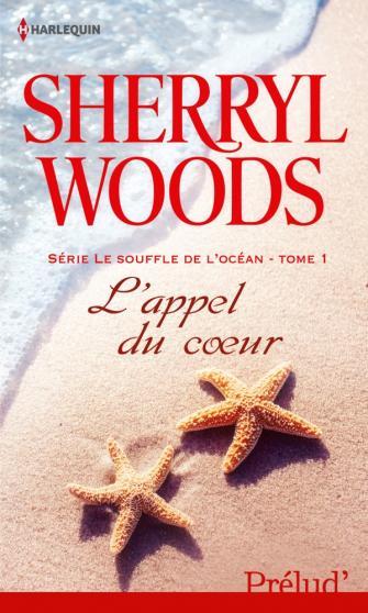 Le souffle de l'océan - Tome 1 : L'appel du coeur de Sherryl Woods 97822813