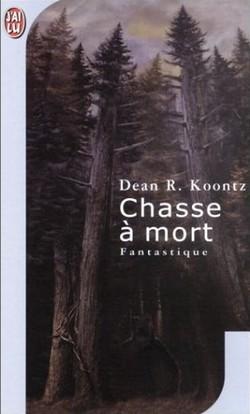 Chasse à mort de Dean R. Koontz Chasse10