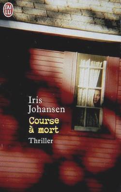 Course à mort de Iris Johansen Course10