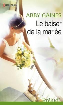 Le baiser de la mariée de Abby Gaines  Le_bai10