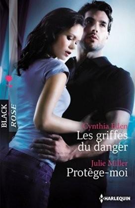 Les griffes du danger de Cynthia Eden / Protège-moi de Julie Miller  Les_gr10