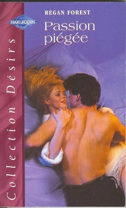 [Désirs] Passion piégée de Regan Forest Passio11