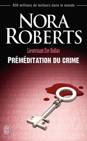 Lieutenant Eve Dallas - Tome 36 : Préméditation du Crime de Nora Roberts Prymyd10