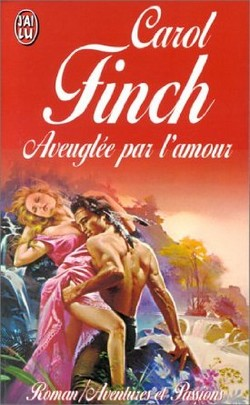 Aveuglée Par l'Amour - Carol Finch Sans_t14