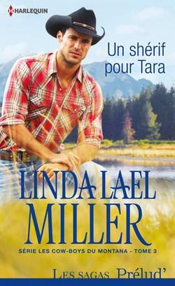Les cow-boys du Montana - Tome 3: Un shérif pour Tara de Linda Lael Miller Sans_t21