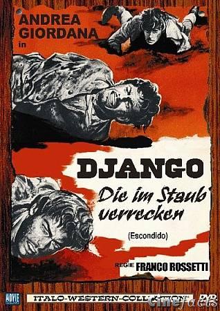 La boue, le massacre et la mort ( El Desperado ) –1967- Franco ROSSETTI Django10