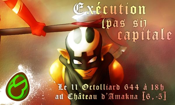 [CR] Exécution (pas si) capitale ! Banniy11