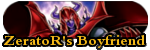 ZeratoR's Boyfriend