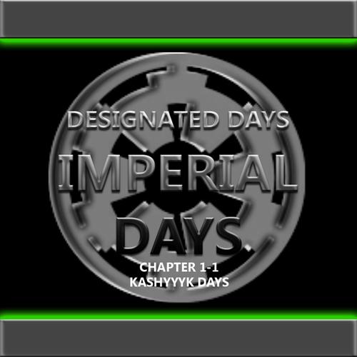 DESIGNATED DAYS IMPERIAL DAYS Released Maps Imperi11