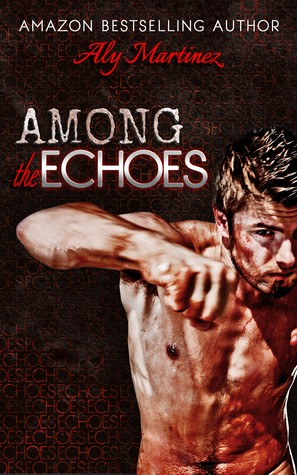 Among the Echoes de Aly Martinez 21951311