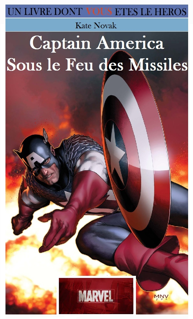 Les Super Héros Marvel 2 - Sous le Feu des Missiles Captai10