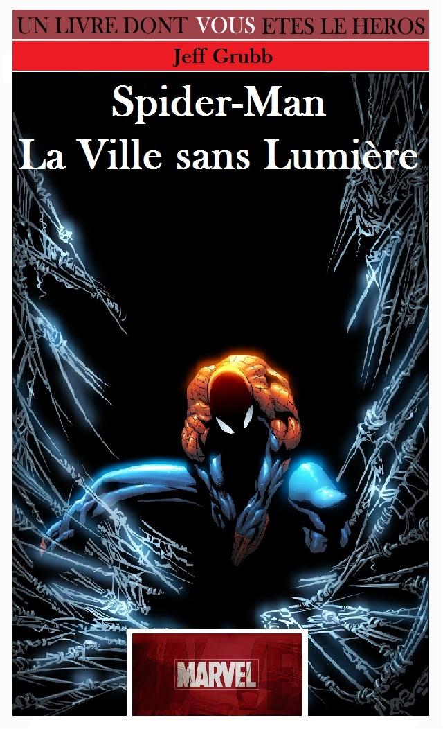 Les Super Héros Marvel 1 - La Ville sans Lumière Spider10