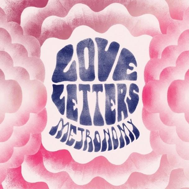 Lettere d'amore e drum machine: Metronomy: Love Letters (2014) Metron10
