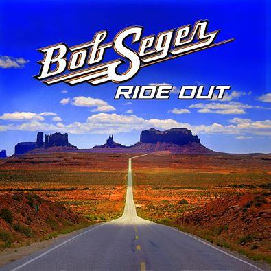 "BOB SEGER ""Ride out"" 10370310"