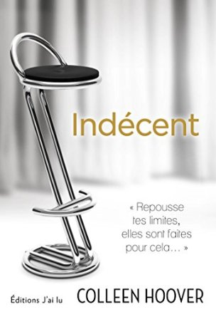 INDECENT (Tome 01) INDECENT de Colleen Hoover 41713i10