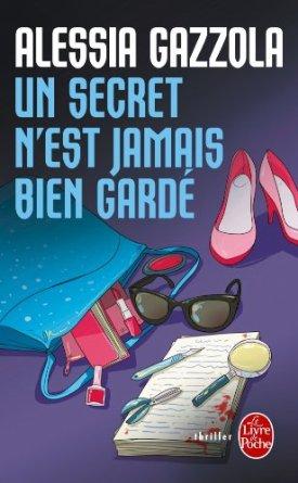 UN SECRET N'EST JAMAIS BIEN GARDE de Alessia Gazzola 51bhte10