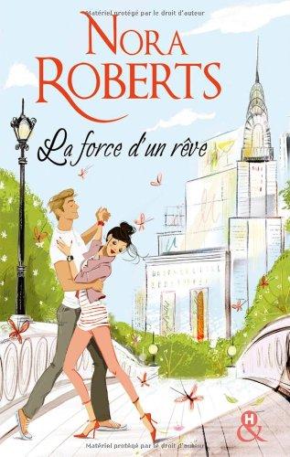 LA FORCE D'UN RÊVE de Nora Roberts 51pxmu10
