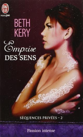 SEQUENCES PRIVEES (TOME 2) : EMPRISE DES SENS de Beth Kery 61chhc10