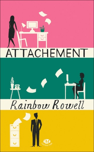 ATTACHEMENT de Rainbow Rowell  Attach10