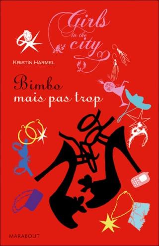 BIMBO MAIS PAS TROP de Kristin Harmel Bimbo10
