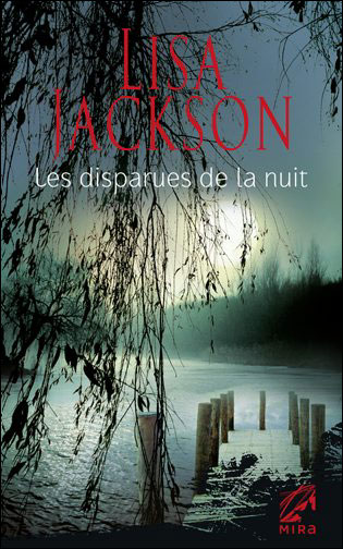 NEW ORLEANS (Tome 06) LES DISPARUES DE LA NUIT de Lisa Jackson Les_di10