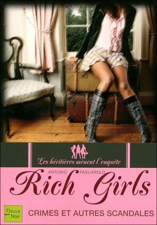 RICH GIRLS (Tome 1) CRIMES ET AUTRES SCANDALES de Antonio Pagliarulo Rich_g10