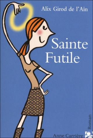 SAINTE FUTILE d'Alix Girod de l'Ain Sainte10