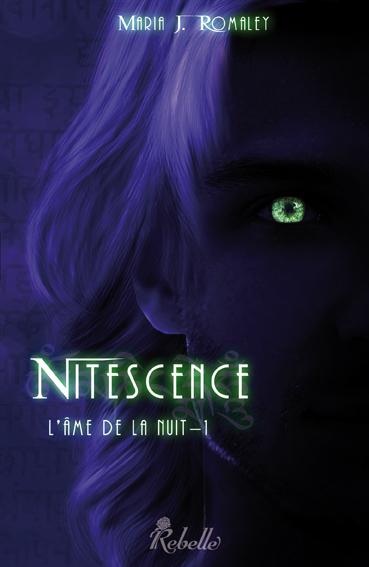 [Romaley, Maria J.] L'Âme de la nuit - Tome 1: Nitescence Nitesc17