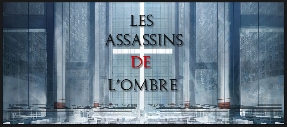 Les Assassins de l'Ombre