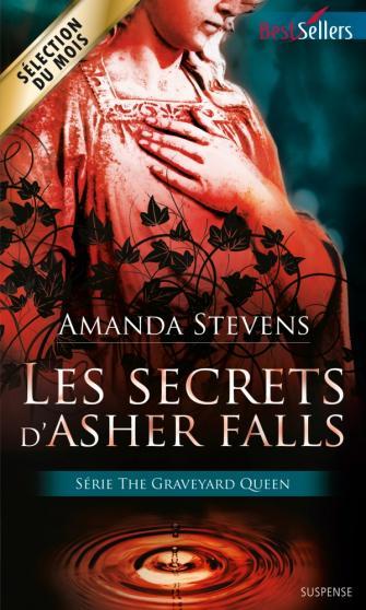 The graveyard Queen - Tome 2 : Les secrets d'Asher Falls - Amanda Stevens Asher10