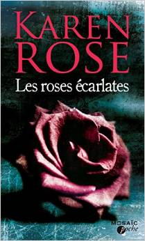 Série Don't tell - Tome 10 : Les roses écarlates de Karen Rose Roses10