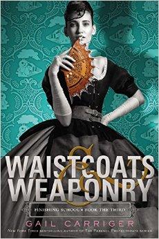Le pensionnat de Mademoiselle Géraldine - tome 3 : Waistoats & Weaponry de Gail Carriger Wai10