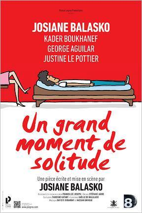 """[Théâtre] """"Un grand moment de solitude"""" avec Justine Le Pottier (2015) 15271311"""