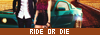 ☞ RIDE OR DIE Bouton11