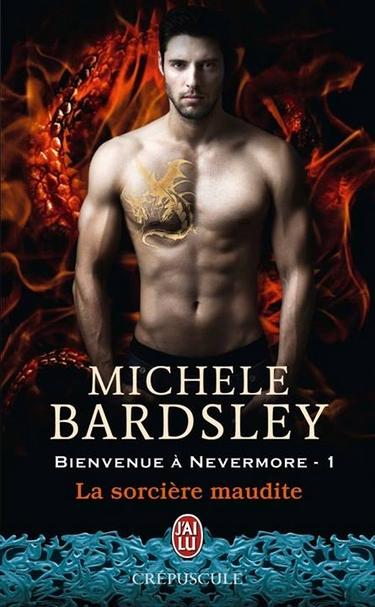 Bienvenue à Nevermore - Tome 1 : La sorcière maudite de Michele Bardsley 10265510
