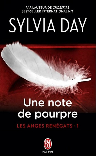 Les Anges Renégats - Tome 1 : Une Note de Pourpre de Sylvia Day 10538510