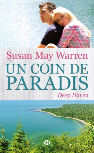 Deep Haven - Tome 1 : Un coin de Paradis de Susan May Warren 51jblc10