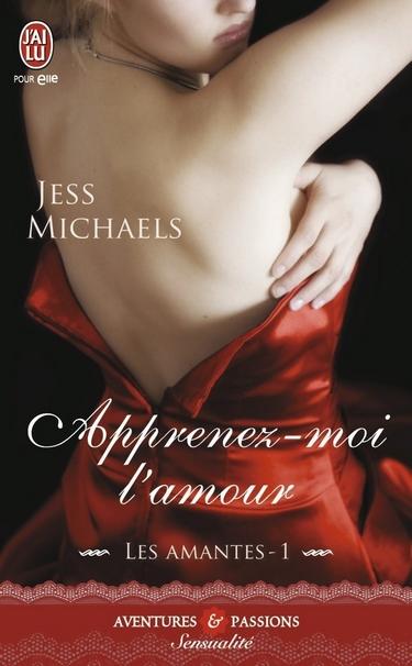 Les amantes - Tome 1 : Apprenez-moi l'amour de Jess Michaels 61qup-10